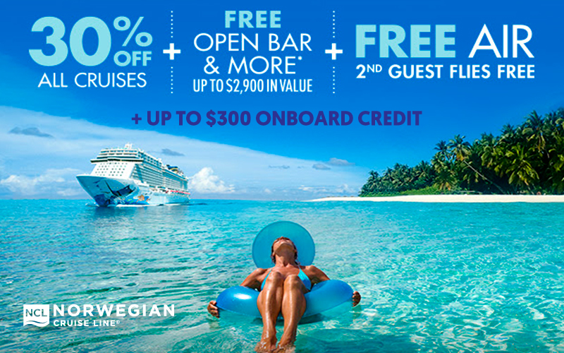 30% Off All Cruises + FREE Open Bar & More* + 2nd Guest Flies FREE + Up to $300 onboard credit
