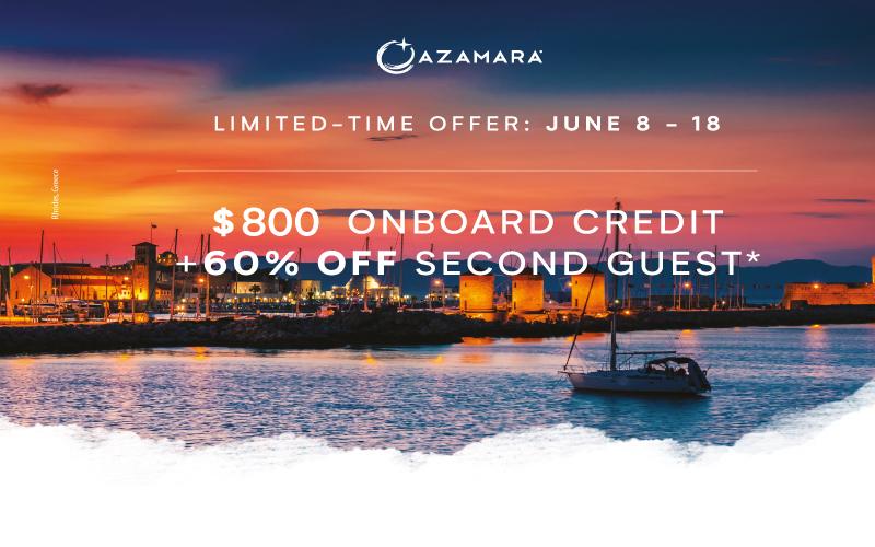 Azamara Flash Sale - Get up to $800 shipboard credit* plus 60% off second guest