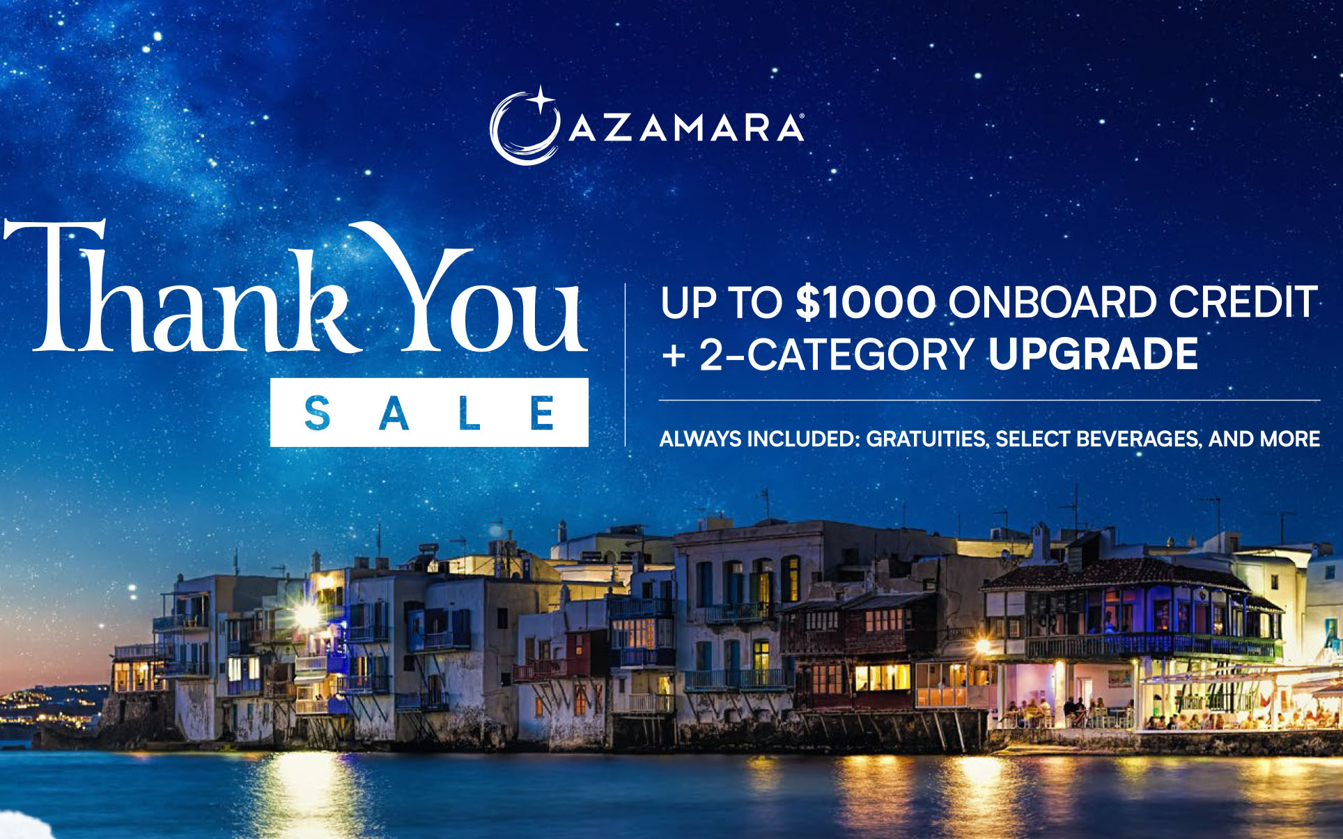 Azamara Thank You Sale - Up to $1,000 Onboard Credit + 2-Category Upgrade