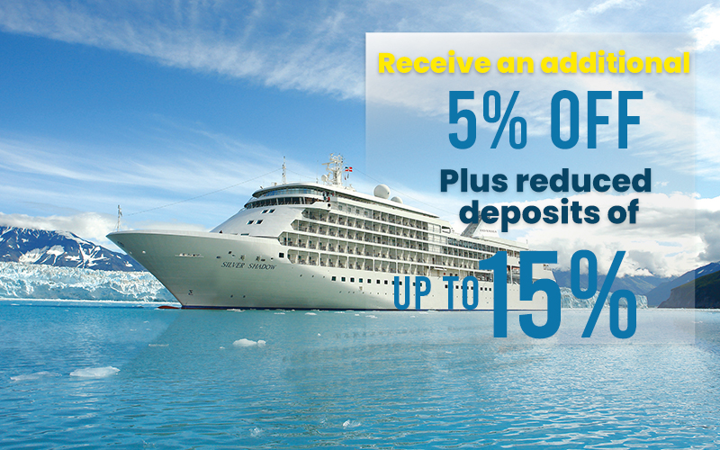 Book your 2022 Cruise and Get an additional 5% Off plus reduced deposits of up to 15%