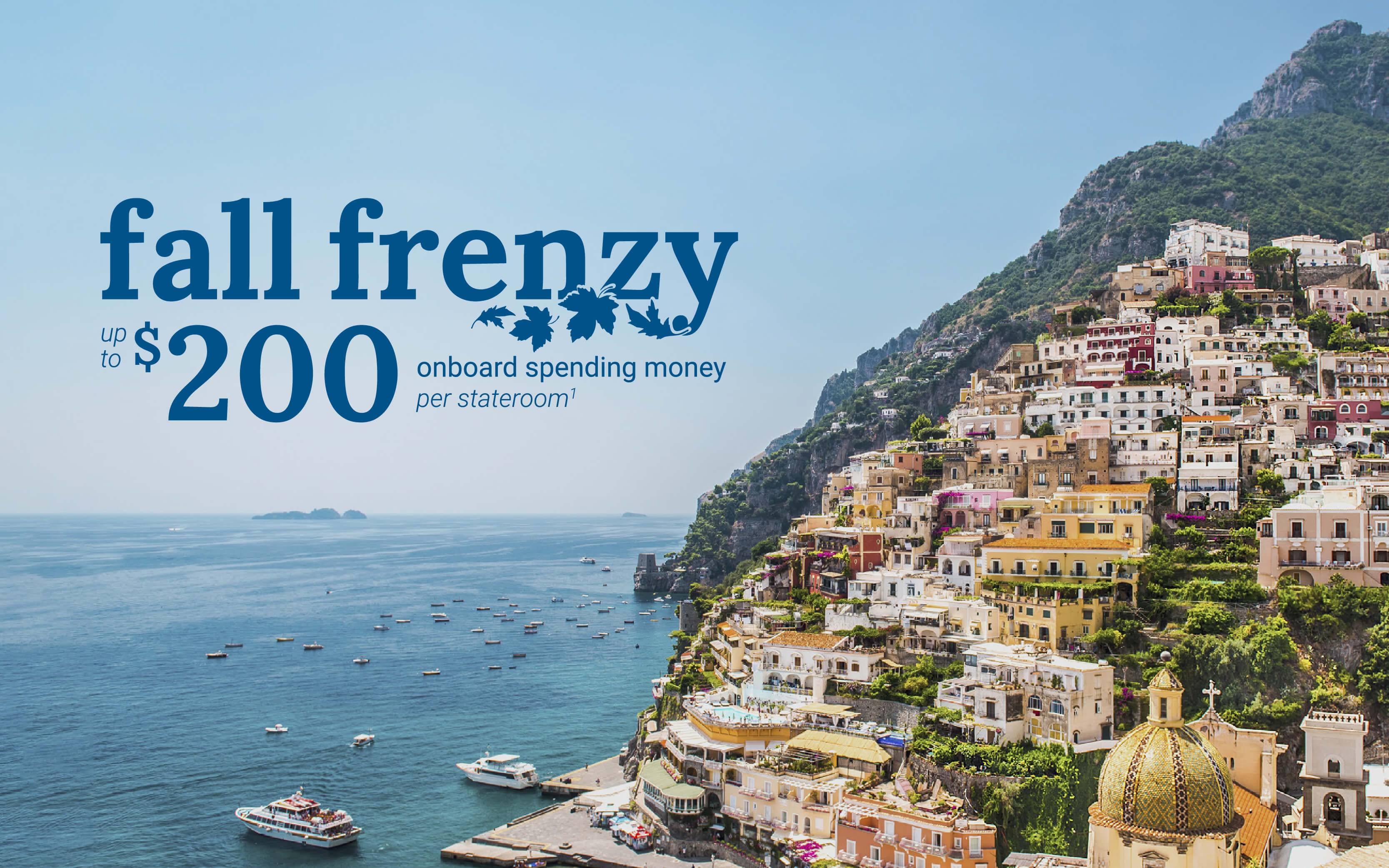 Enjoy up to $200 onboard spending money with Princess