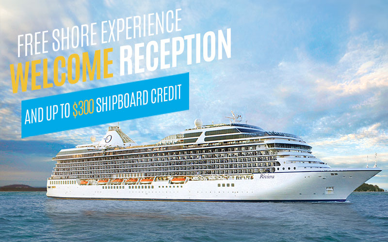 Free Shore Experience, Welcome Reception, and Up to $300 Shipboard Credit*