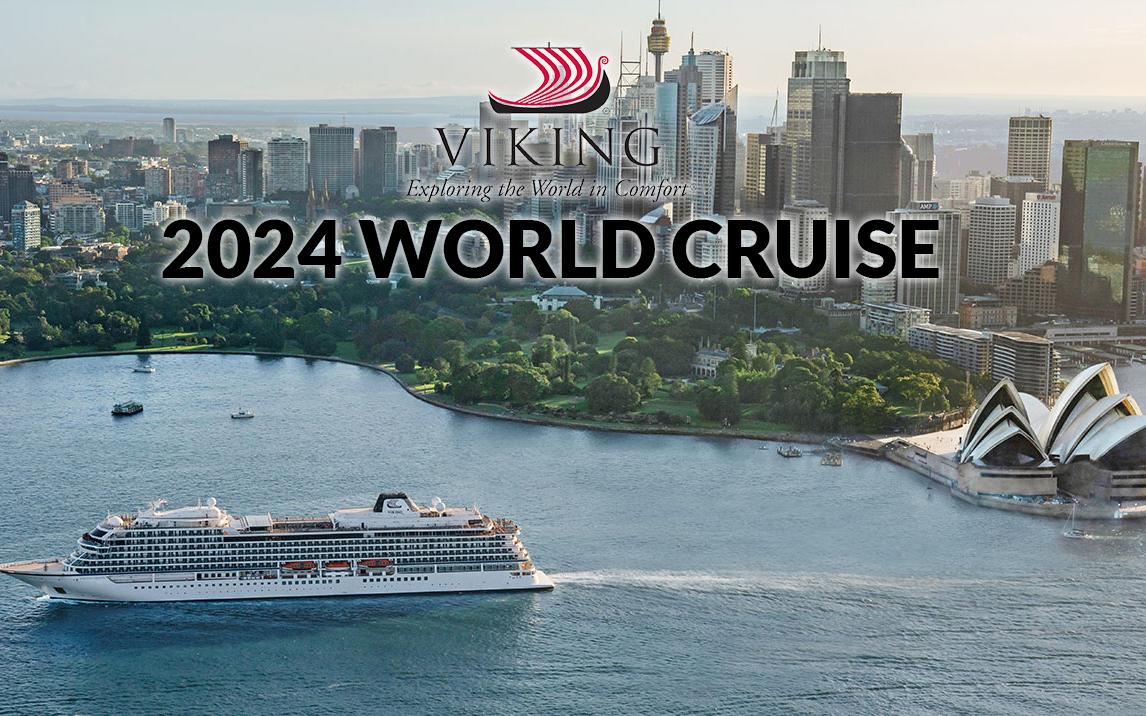 JUST ANNOUNCED:2023-2024 VIKING WORLD CRUISE