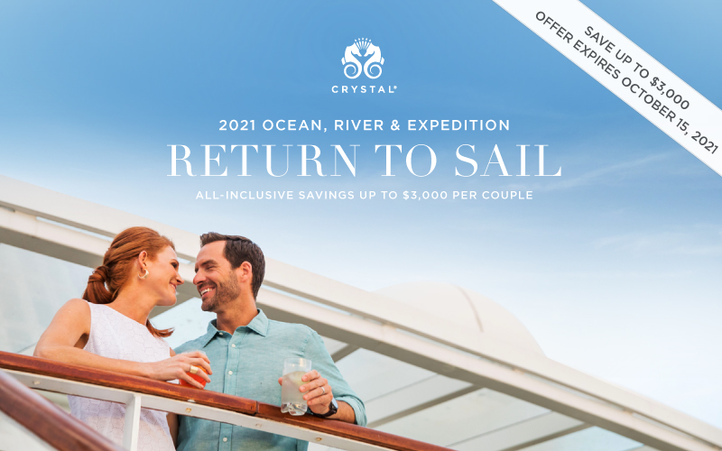 NEW promotion exclusively for Crystal Society members -  All-Inclusive Savings up to $3,000 per cabin