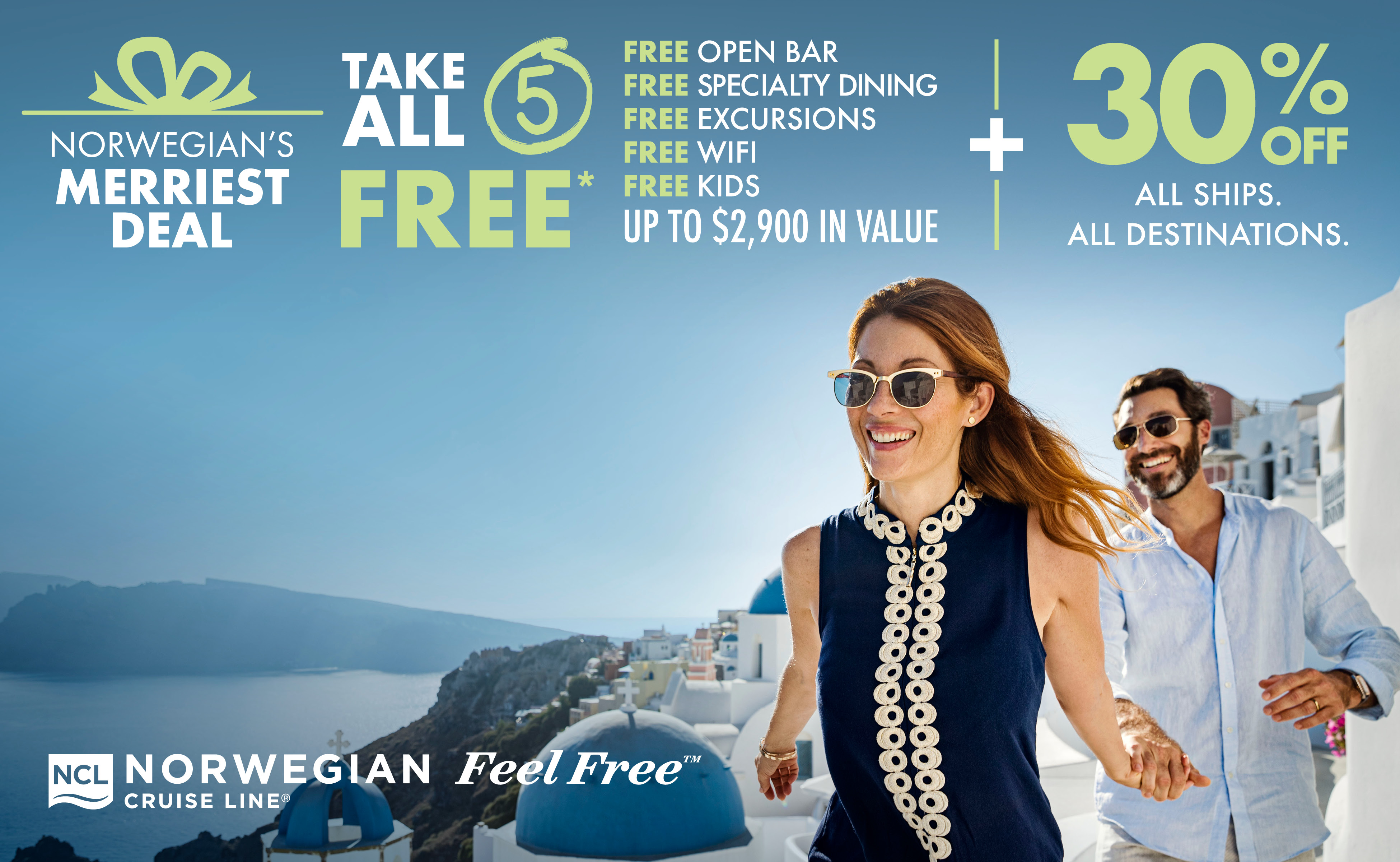 Norwegian - Receive 30% off cruise fare, PLUS:  Take All 5 FREE Offers