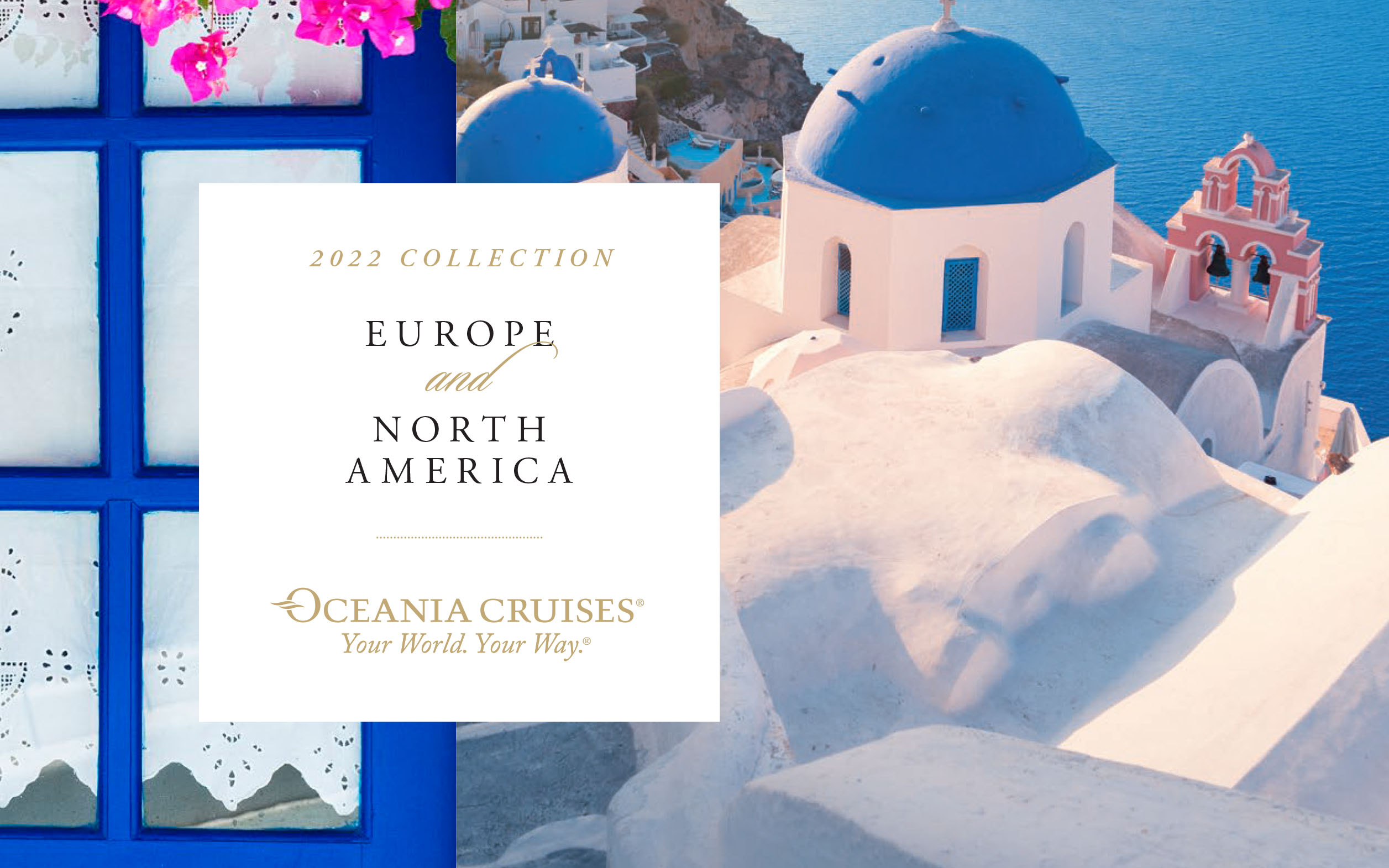 Oceania - New 2022 Voyages Feature 2 for 1 Cruise Fares, Roundtrip Airfare, plus choose one Free Amenity