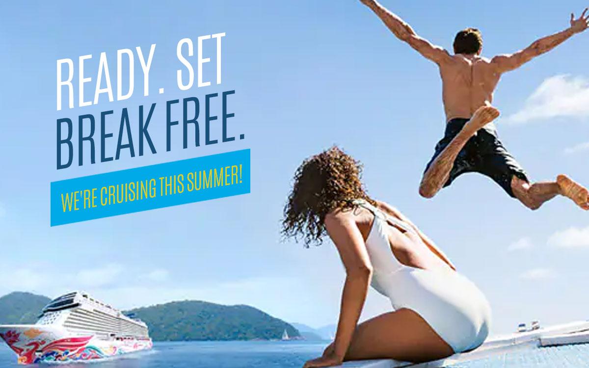 READY. SET. BREAK FREE. We're cruising this summer!