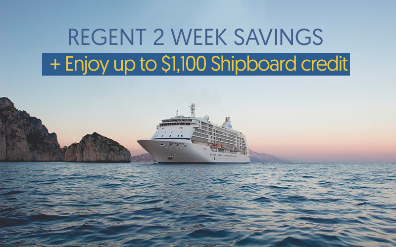 Receive 2-week Exclusive Savings + up to $1,100 Shipboard credit