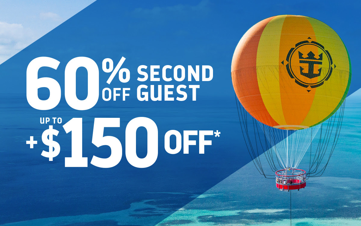 Royal Caribbean - 60% OFF Second Guest + Up to $150 OFF