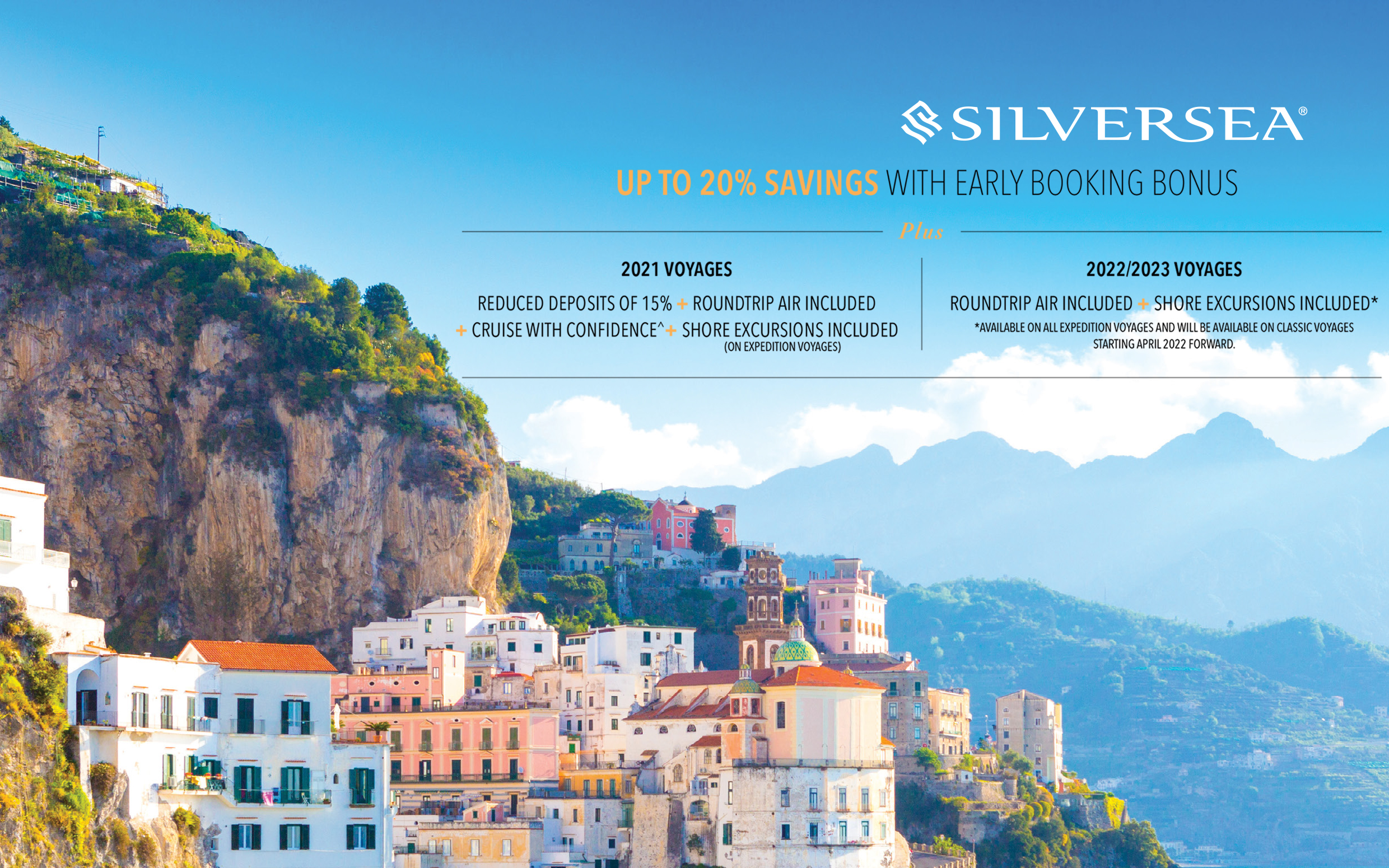 Silversea - Up to 20% Savings with Early Booking Bonus + Roundtrip Air* + Up to $500 Shipboard Credit