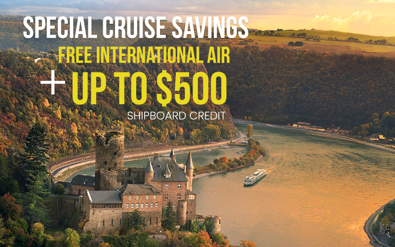 Special cruise savings, Free International Air* plus up to $500 shipboard credit