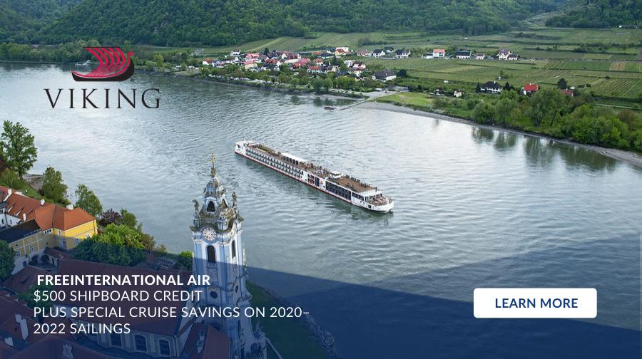 Viking River - Free International Air, $500 Shipboard Credit plus Special Cruise Savings On 2020–2022 Sailings