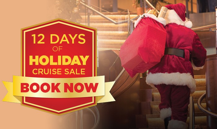 12 DAYS OF HOLIDAY CRUISE SALE