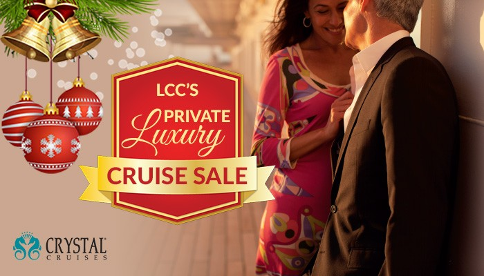 AN EXCLUSIVE CRYSTAL CRUISE OFFER FROM OUR VP!