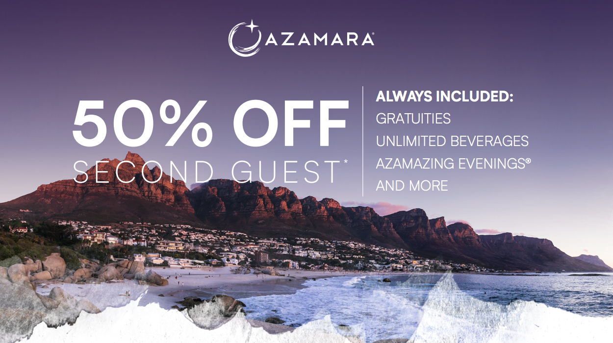 Azamara Cruises - Bring a Plus One for Half the Price