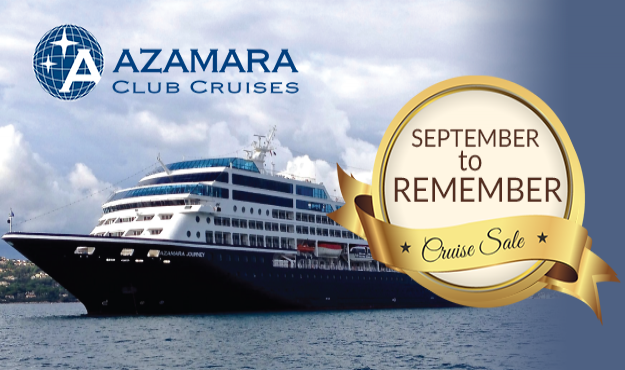 AZAMARA SEPTEMBER TO REMEMBER CRUISE SALE