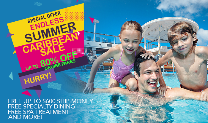 CARIBBEAN CRUISE SALE! ENDLESS SUMMER AMENITIES AND PERKS!
