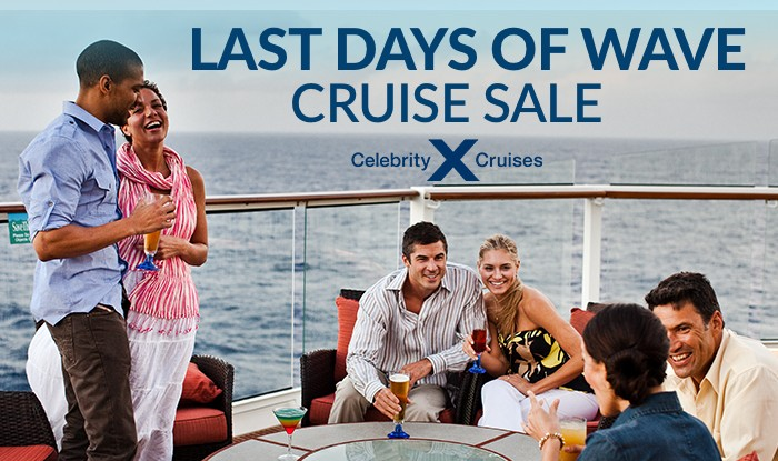 CELEBRITY CRUISE SALE - LAST CHANCE FOR WAVE AMENITIES!