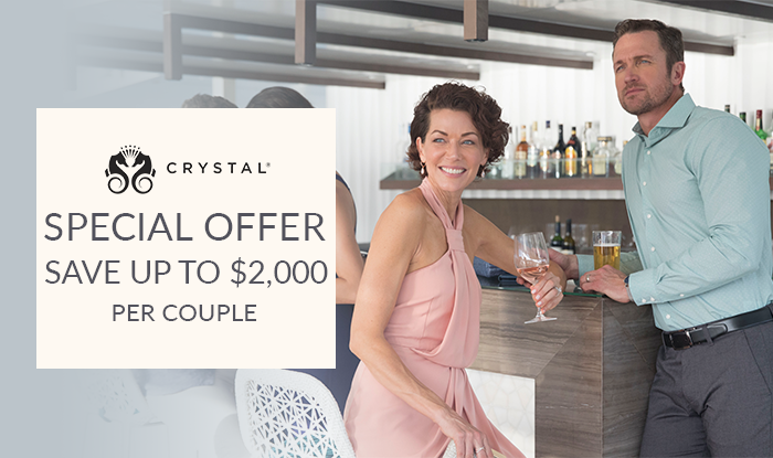 Crystal Cruises Savings! Up to $2,000 Per Suite