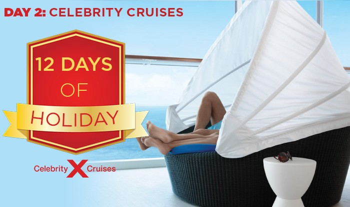 DAY 2: OF 12 DAY OF HOLIDAY CELEBRITY CRUISE SALE