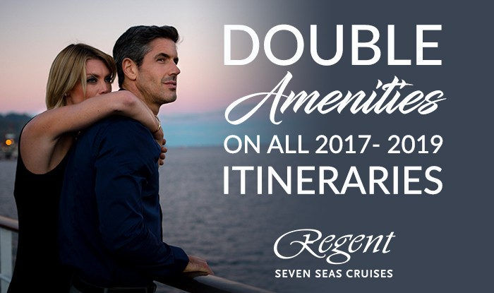 Exclusive Double Amenities on your next Regent Cruise!