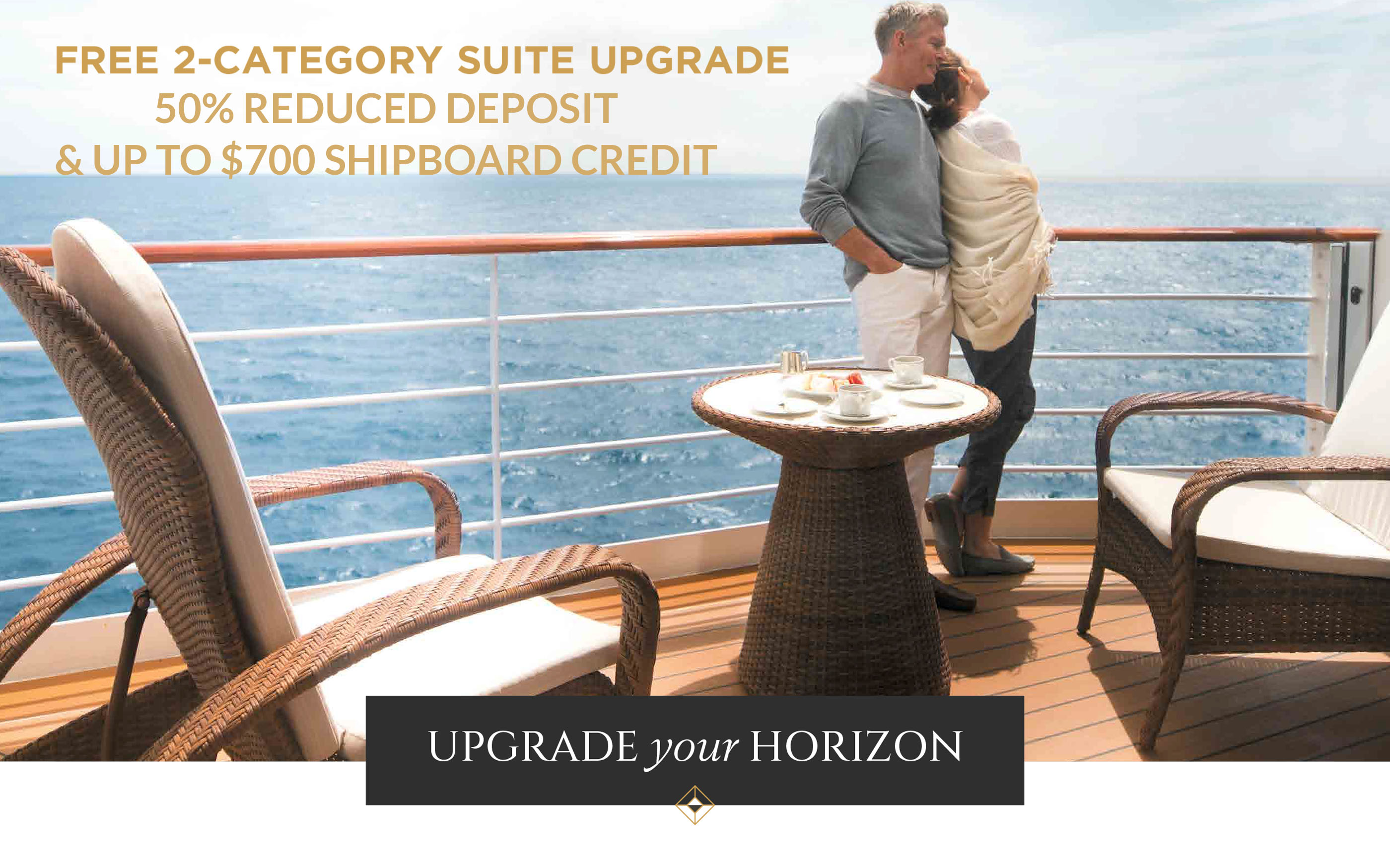 FREE Suite Upgrade, Up to $700 Shipboard Credit & 50% Reduced Deposits with Regent