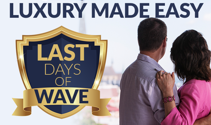 LAST CHANCE!  GET WAVE SEASON AMENITIES ON ALL LUXURY CRUISES!