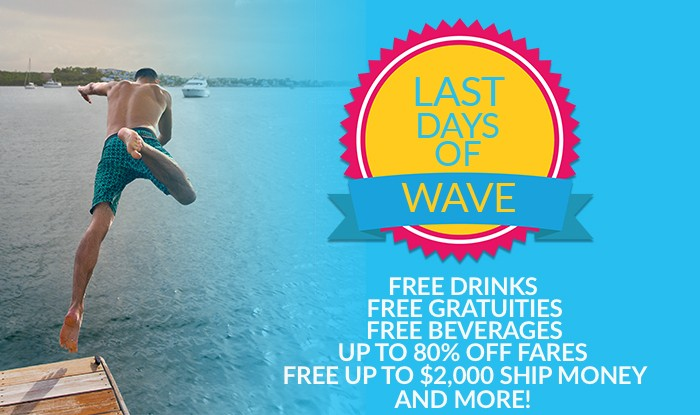 Last Days of Wave Caribbean Cruise Sale