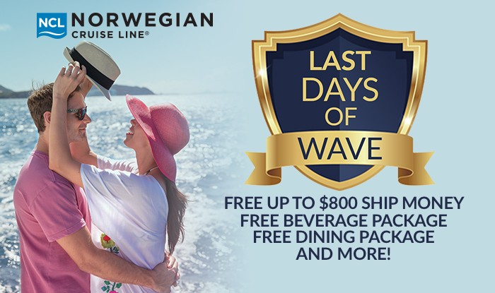 Norwegian Cruise Sale! Last Chance to get Wave Season Amenities on your Cruise