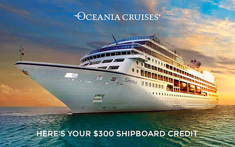 Oceania Exclusive Promotion - Up to $300 Shipboard Credit