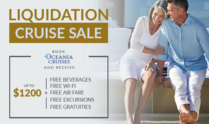 Oceania Inventory Reduction & Liquidation Cruise Sale