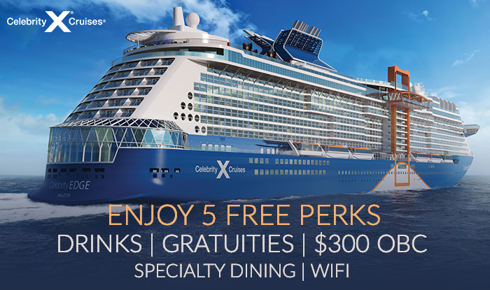 Receive All 5 Perks When You Book Celebrity Cruises