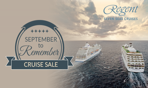 Regent Seven Seas September to Remember Cruise Sale