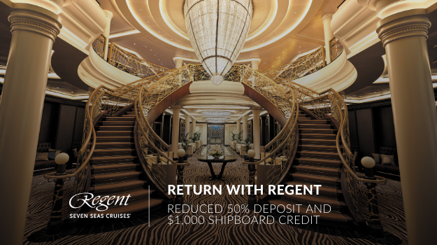 Return with Regent Cruise Sale - Plus 50% Reduced Deposits*, and $1,800 Shipboard Credit