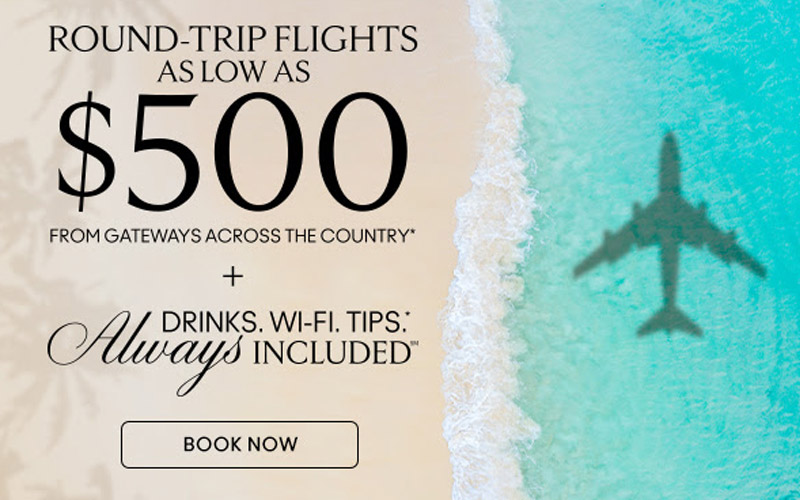 Round-Trip Flights as low as $500* + Up to $200 Shipboard Credit + Drinks. Wi-Fi, Tips,* Always Included