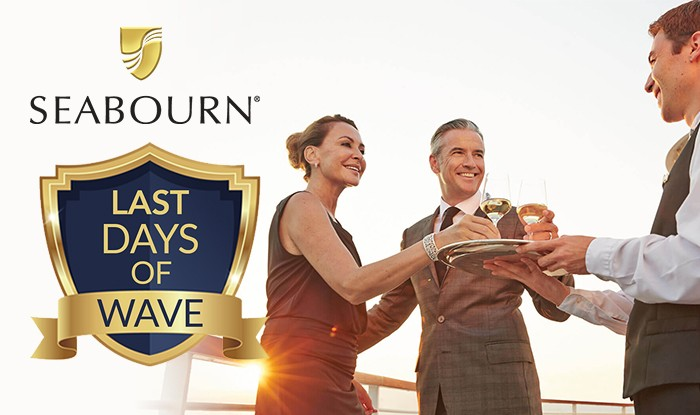 Seabourn Cruises Sale! Last Opportunity to Receive Wave Season Amenities!