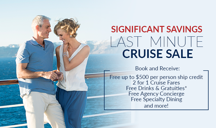 Significant Savings on Last Minute Cruises