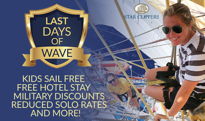 Star Clippers Cruise Sale ! Last Chance to Receive Bonus Perks & Amenities