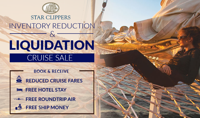 Star Clippers Inventory Reduction & Liquidation Sale