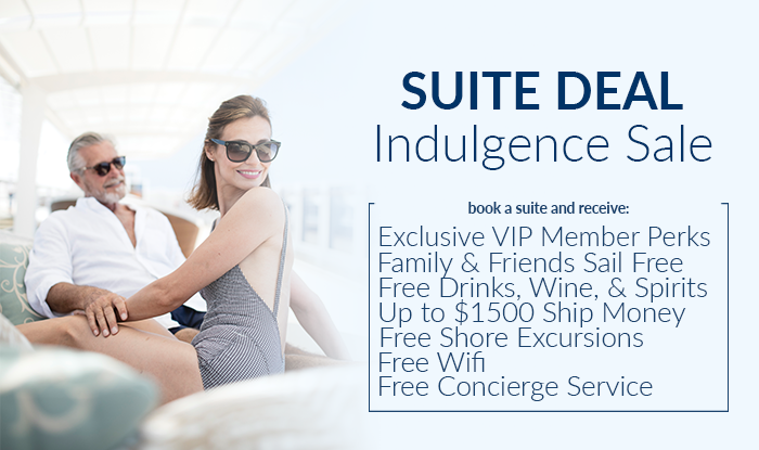 Suite Deal! Cruise Indulgence Sale