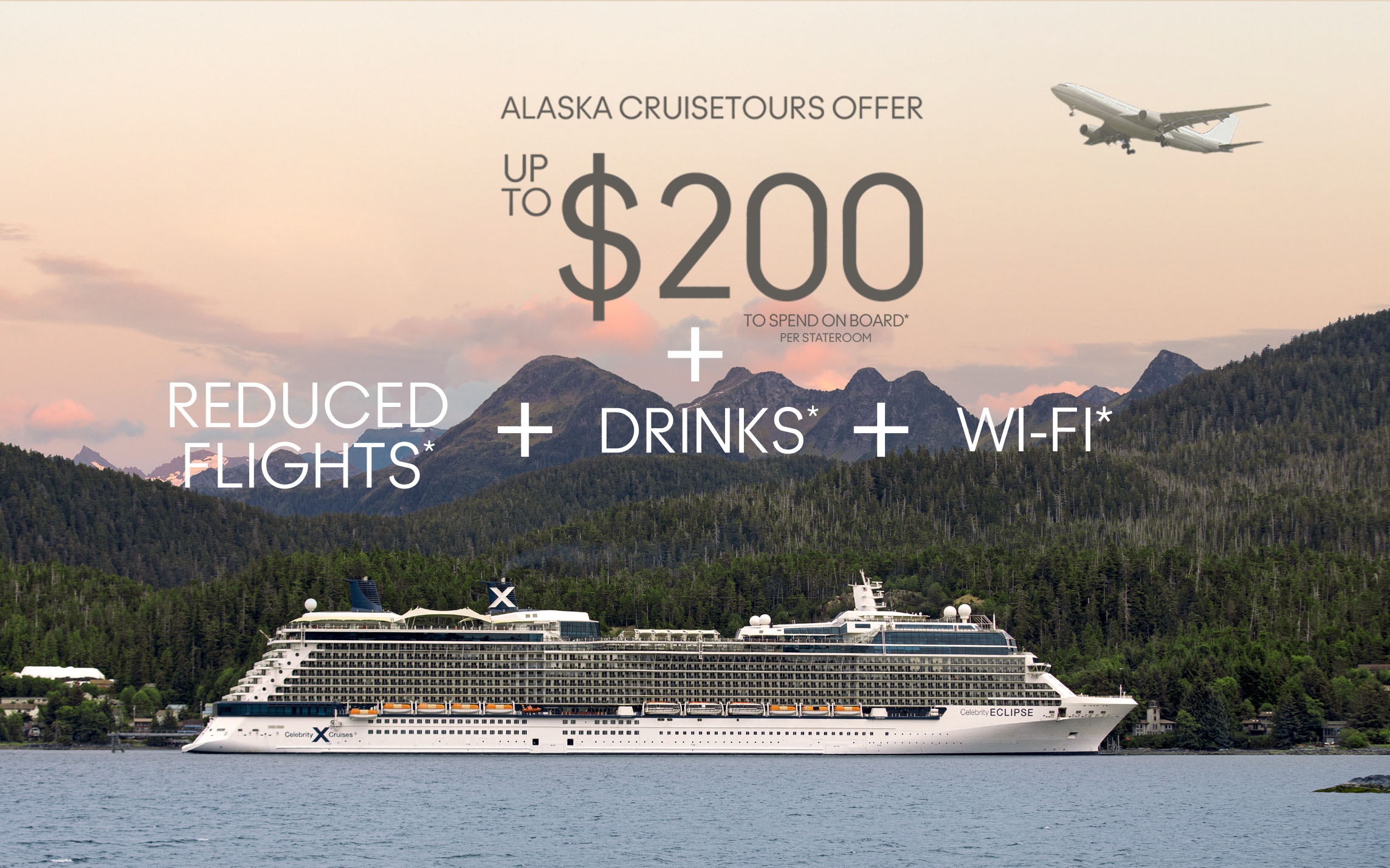 Travel to Alaska with Celebrity Cruises - Receive up to $200 OBC + Reduced Flights + Drinks* + WI-FI*