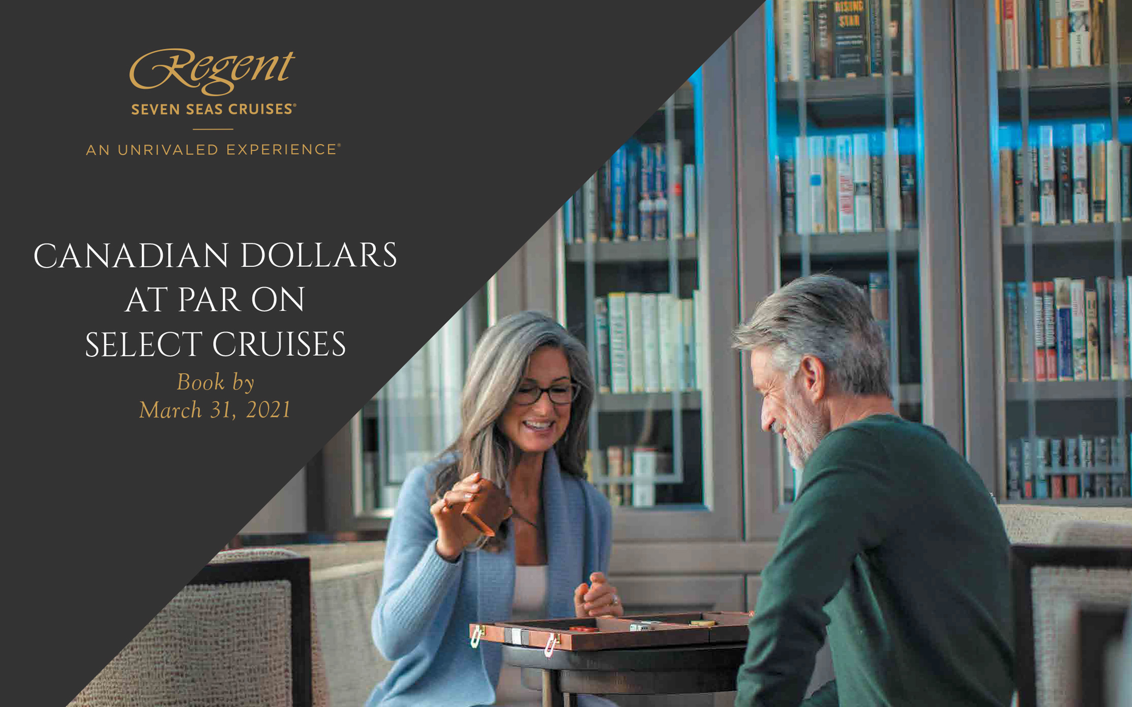 Travel with Regent - CANADIAN DOLLARS AT PAR ON SELECT CRUISES