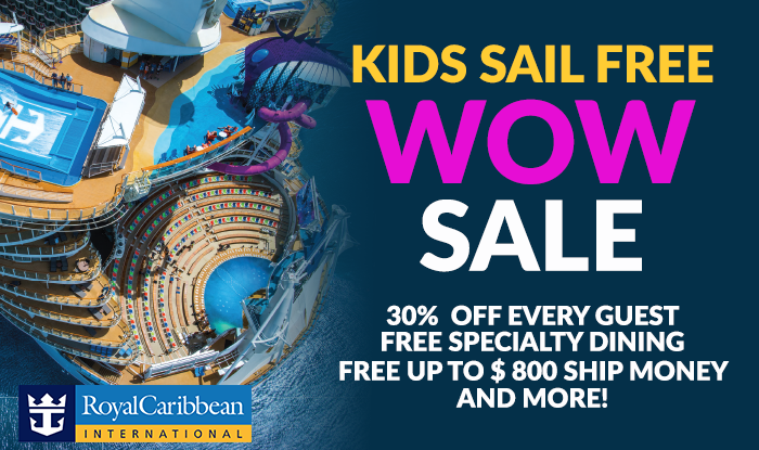 WOW Last Days of Wave Sale! Kids Sail FREE + Get extra Amenities on all Royal Caribbean Cruises